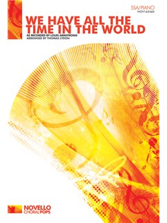 Louis Armstrong: We Have All The Time In The World (SSA/Piano) Books | SSA, Piano Accompaniment