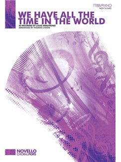 Louis Armstrong: We Have All The Time In The World (TTBB/Piano) Books | TTBB, Piano Accompaniment