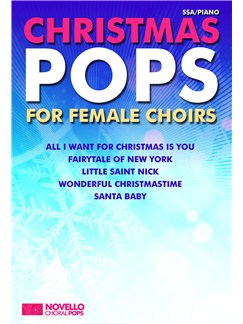 Novello Choral Pops: Christmas Pops For Female Choirs Books | SSA, Piano Accompaniment