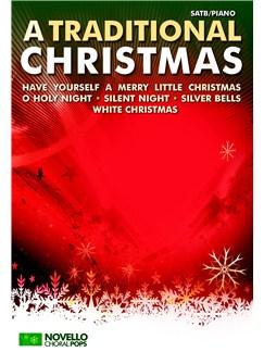 Novello Choral Pops: A Traditional Christmas Books   SATB, Piano Accompaniment