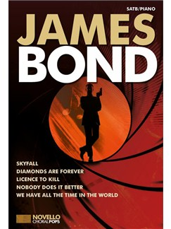Novello Choral Pops: James Bond Livre | SATB, Chorale, Accompagnement Piano