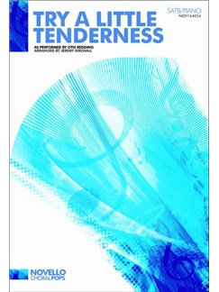 Otis Redding: Try A Little Tenderness Livre | SATB, Accompagnement Piano, Chorale