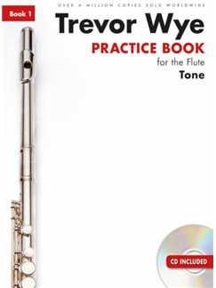 Trevor Wye Practice Book For The Flute: Book 1 – Tone (Book/CD)  Revised Edition Books and CDs | Flute