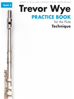 Trevor Wye Practice Book For The Flute: Book 2 - Technique (Book Only) Revised Edition Books | Flute