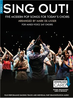Sing Out! 5 Pop Songs For Today's Choirs - Book 3 (Book/Audio Download) Books and Digital Audio |