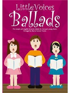 Little Voices - Ballads (Book Only) Books | 2-Part Choir, Piano Accompaniment