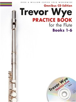 Trevor Wye: Practice Books For The Flute - Omnibus Edition Books 1-6 (CD Edition) Books and CDs | Flute