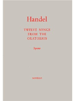 G.F. Handel: Twelve Songs From The Oratorios Books | Soprano, Piano