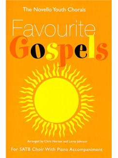 The Novello Youth Chorals: Favourite Gospels (SATB) Books | SATB, Piano Accompaniment