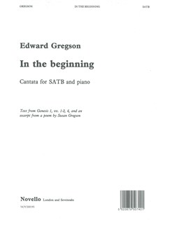 Edward Gregson: In The Beginning Books | Soprano, Alto, Tenor, Bass, Piano