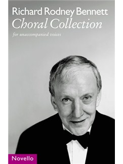 Richard Rodney Bennett: Choral Collection Books | SATB