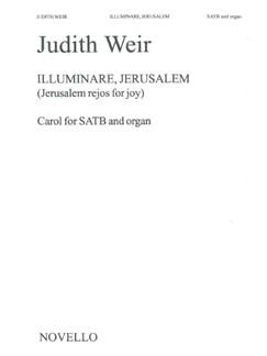 Judith Weir: Illuminare, Jerusalem Books | Soprano, Alto, Tenor, Bass, Organ
