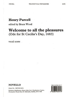 Henry Purcell: Welcome To All The Pleasures (Ode For St Cecilia's Day, 1683) Livre | SATB