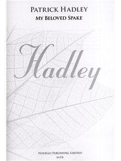 Patrick Hadley: My Beloved Spake (New Engraving) Books | SATB, Organ Accompaniment