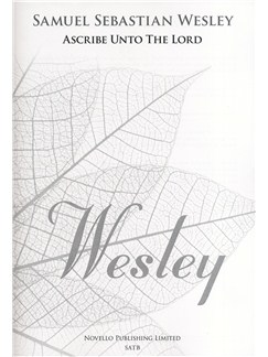 Samuel Sebastian Wesley: Ascribe Unto The Lord (New Engraving) Books   SATB, Organ Accompaniment