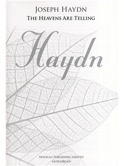 Joseph Haydn: The Heavens Are Telling - The Creation (New Engraving - SATB/Organ) Books | SATB, Organ Accompaniment
