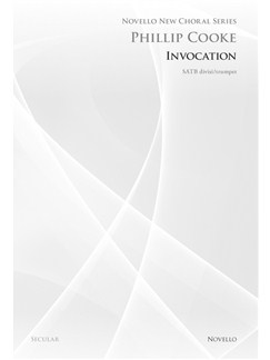 Phillip Cooke: Invocation (Novello New Choral Series) Books | SATB, Trumpet