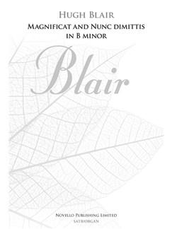 Hugh Blair: Magnificat And Nunc Dimittis In B Minor (New Engraving) Books | SATB, Organ Accompaniment
