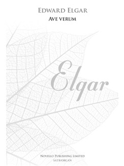 Edward Elgar: Ave Verum Op.2 No.1 (New Engraving) Books | SATB, Organ Accompaniment