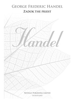 G.F. Handel: Zadok The Priest (New Engraving) Books | SATB, Piano Accompaniment