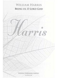 William Harris: Bring Us, O Lord God - SATB/SATB (New Engraving) Books | SATB