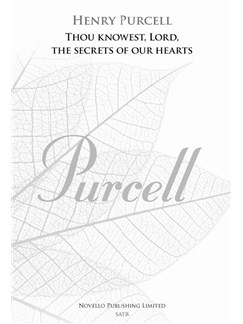 Henry Purcell: Thou Knowest, Lord, The Secrets Of Our Hearts (New Engraving) Books | SATB, Organ Accompaniment