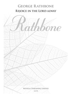 George Rathbone: Rejoice In The Lord Alway (New Engraving) Books | SATB, Organ Accompaniment