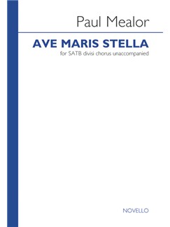 Paul Mealor: Ave Maris Stella Books | SATB