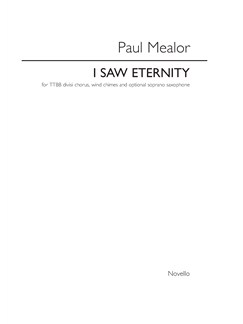 Paul Mealor: I Saw Eternity (Vocal Score) Books | TTBB, Percussion, Soprano Saxophone