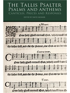 The Tallis Psalter: Psalms And Anthems Books | SATB