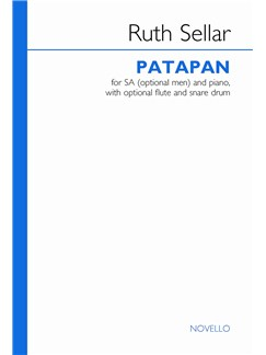 Ruth Sellar: Patapan (Vocal Score) Books | SSA, Piano Accompaniment