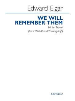 Edward Elgar: We Will Remember Them - Ed. Ian Tracey (SATB) Books | SATB