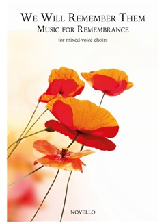 We Will Remember Them: Music For Remembrance Books | SATB