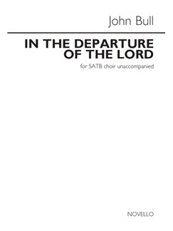John Bull: In The Departure Of The Lord Buch | SATB (Gemischter Chor), Chor