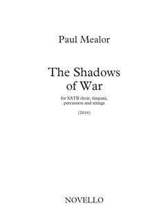 Paul Mealor: The Shadows Of War (Full Score) Books | SATB, Timpani, Percussion, String Ensemble
