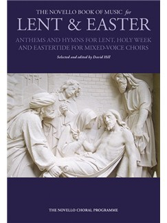 The Novello Book Of Music For Lent & Easter Books | SATB