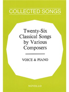 Twenty-Six Classical Songs By Various Composers Books | Voice, Piano