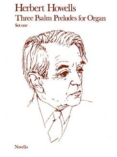Herbert Howells: Three Psalm Preludes For Organ Op.32 Set 1 Books | Organ