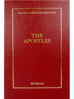 Edward Elgar: The Apostles Complete Edition (Cloth) Books | Soprano, Alto, Tenor, Bass, Orchestra