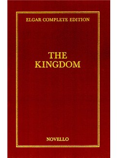 Edward Elgar: The Kingdom Complete Edition (Cloth) Books | Soprano, Alto, Tenor, Bass, Orchestra