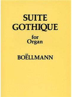 Leon Boellmann: Suite Gothique For Organ Op.25 Books | Organ
