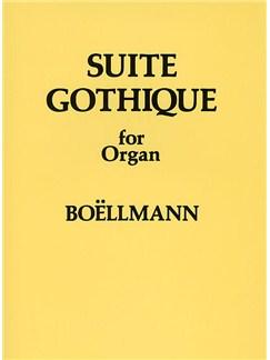 Leon Boellmann: Suite Gothique For Organ Op.25 Livre | Orgue