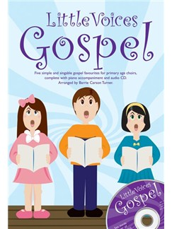 Little Voices - Gospel Books and CDs | Voice, Unison Voice, 2-Part Choir, Piano Accompaniment