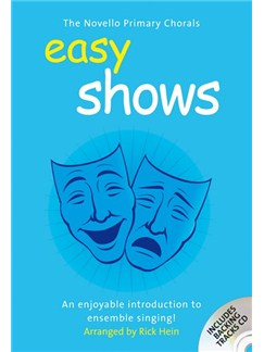 The Novello Primary Chorals: Easy Shows Books and CDs | Unison Voice, 2-Part Choir, Piano Accompaniment