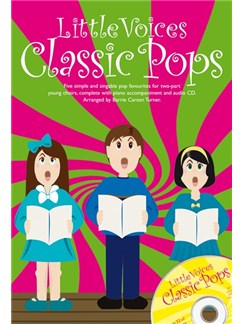 Little Voices - Classic Pops Books and CDs | 2-Part Choir, Piano Accompaniment