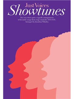 Just Voices: Showtunes Books | SSA or SAT