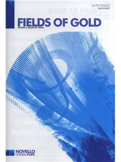 Sting: Fields Of Gold (SATB/Piano) Livre | SATB, Accompagnement Piano