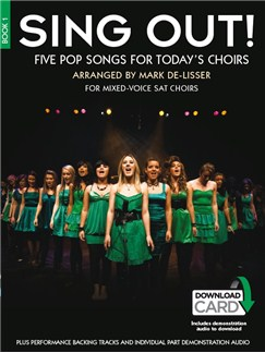 Sing Out! 5 Pop Songs For Today's Choirs - Book 1 (Book/Audio Download) Books and Digital Audio | SAT, Piano Accompaniment