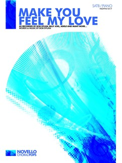 Bob Dylan: Make You Feel My Love - SATB/Piano (Or A Cappella) Books | SATB, Piano Accompaniment