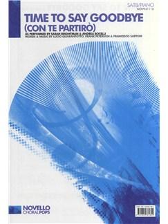 Sarah Brightman/Andrea Bocelli: Time To Say Goodbye (Con Te Partirò) - SATB/Piano Books | SATB, Piano Accompaniment